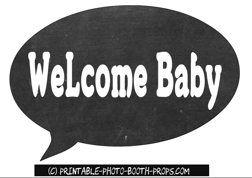 Welcome Baby Chalk Board Speech Bubble Prop