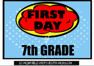 Free Printable first day of 7th grade prop