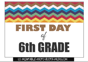 Frst day of 6th grade photo booth prop