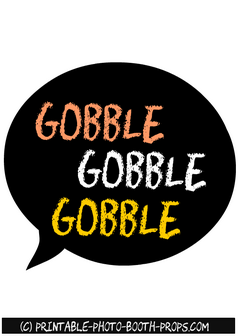Free Printable 'Gobble Gobble Gobble' Speech Bubble