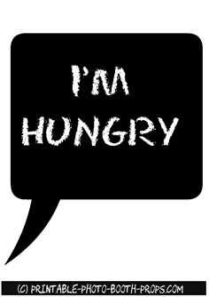 I'm Hungry Speech Bubble Prop