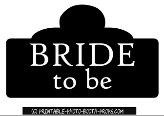 Free Printable Bride to Be Sign for Bachelorette Party