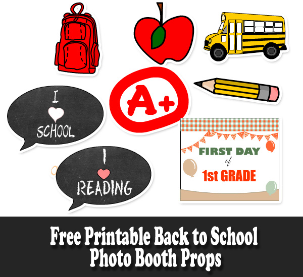 Free printable back to school and first day photobooth props