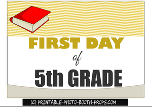 Free printable first day of fifth grade prop sign