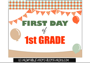 Free Printable First day of First Grade photo booth prop
