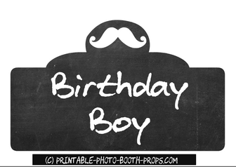 Free Printable Birthday Boy Photo Booth Prop