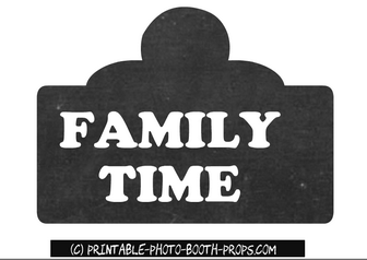 Free Printable 'Family Time' Text Prop